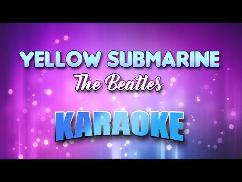 Beatles, The - Yellow Submarine (Karaoke & Lyrics)