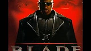 OST Blade 3 Trinity   00 Old Dirty Bastard And Black Keith   Thirsty Blade