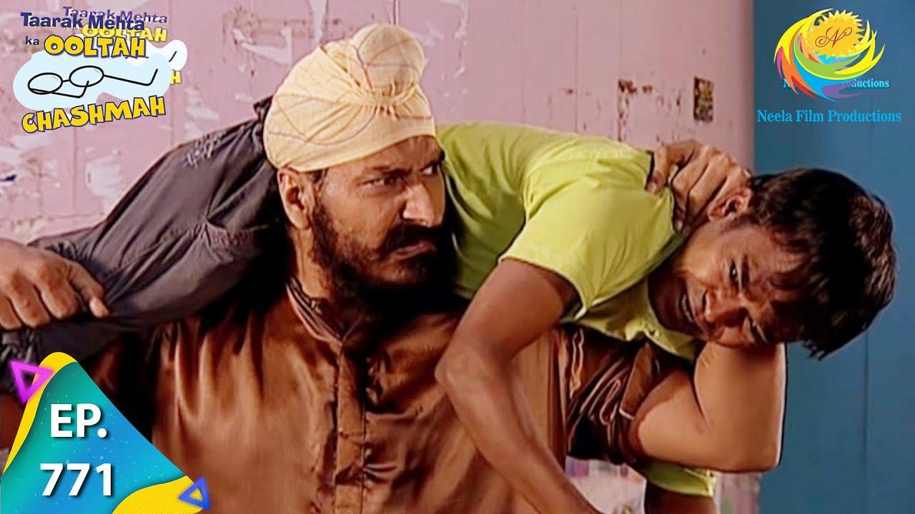 Download Taarak Mehta Ka Ooltah Chashmah - Episode 771 - Full Episode