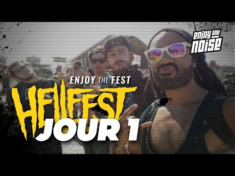 [ENJOY THE FEST] Review Hellfest 2017 - JOUR 1