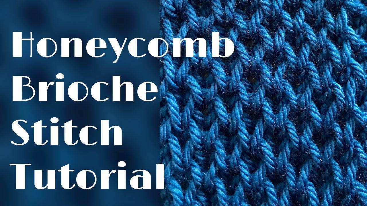 Honeycomb brioche stitch tutorial – stitch no.33 - YouTube