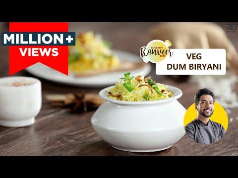 Vegetable Dum Biryani recipe in hindi | लखनऊ जैसी वेज दम बिरयानी | Chef Ranveer Brar