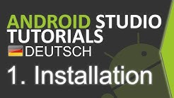 Android Studio Tutorial Deutsch #1 Android Studio installieren