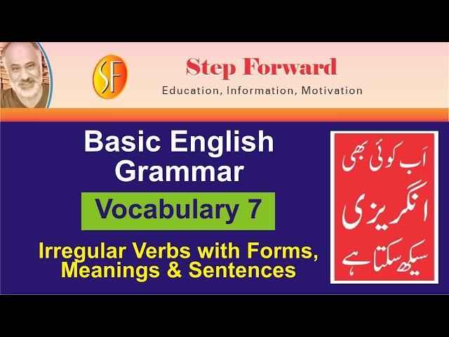 Basic English Grammar| Vocabulary 7| Irregular Verbs with Forms, Meanings & Sentences| StepForward