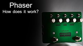 Empress Effects Phaser - How does a phaser work?