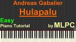 Andreas Gabalier - Hulapalu (Easy Version) I Piano Tutorial by MLPC