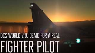 DCS World 2.0: Demo For a Real Fighter Pilot
