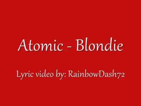 Atomic - Blondie Lyrics