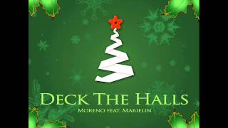 Moreno feat. Marielin - Deck The Halls (X-Mas Club Mix) FREE DOWNLOAD