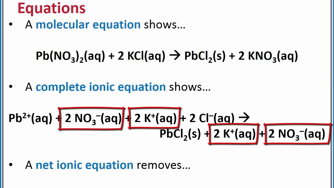 CHEMISTRY 13 - Complete ionic and net ionic equations for precipitation  reactions