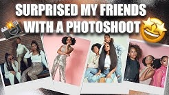 I surprised my friends with a photoshoot!!!