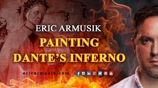 Eric Armusik: Painting Dante's Inferno