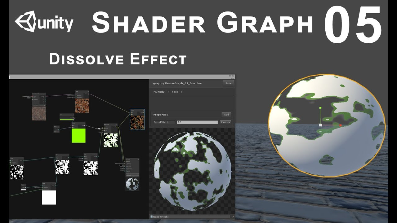 Unity 2018 Shader Graph - Tutorial 05: Dissolve Effect