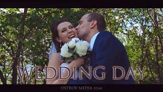 Валерий & Наталья - Wedding Day 2016 by OstrovMedia films