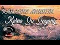 KARNA SU SAYANG (KARAOKE) AKUSTIK - NEAR Feat DIAN SOROWEA