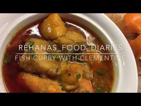 Fish Curry With Clementine Peel Rehanasfooddiaries Youtube