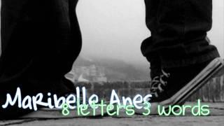 Maribelle Anes - 3 Words 8 Letters [Lyrics & Download Link]