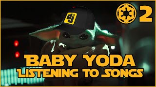 Baby Yoda Listening to Songs #2