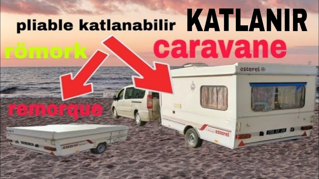 caravane remorque katlanan karavan super caravan pliable caravan car  voiture BECERI TV