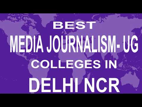 Best UG Media Journalism Colleges And Courses  In Delhi NCR