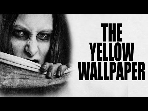 THE YELLOW WALLPAPER Charlotte Perkins Gilman | Scary Stories | Classic Mental Illness Horror Story