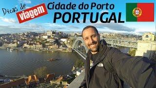 Conheça a cidade do Porto em Portugal - atrações turísticas e curiosidades [Dicas de Viagem Europa]