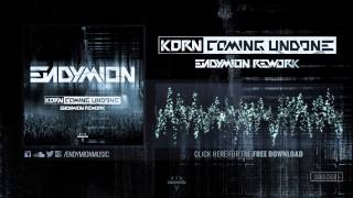 Korn - Coming Undone (Endymion Rework) FREE DOWNLOAD