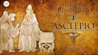 Hermes Trismegisto - Asclepio (El Discurso Perfecto de los Papiros Mágicos) [Audiolibro Completo]