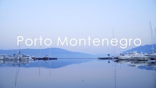 One day in Porto Montenegro Один день в Порто Монтенегро Черногория