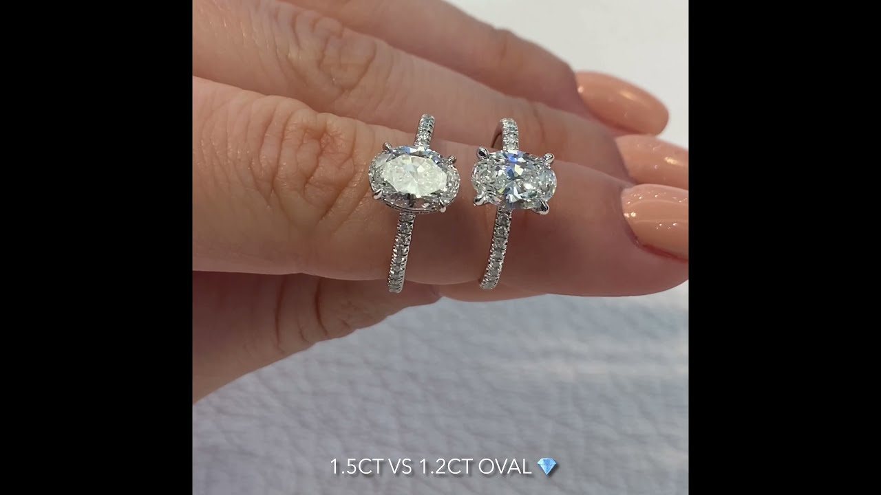 1.5 carat VS 1.2 carat Oval Diamond Ring Comparison