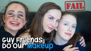 Guy Friends Do Our Makeup