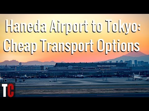 Cheap Transport Options from Haneda Airport to Tokyo