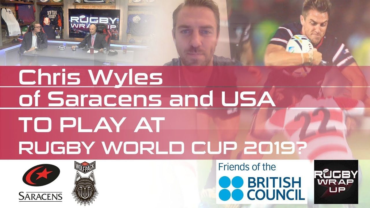 Saracens, USA Rugby Star Chris Wyles re Gary Gold, His Future, RWC 2019, Olympics, Beer