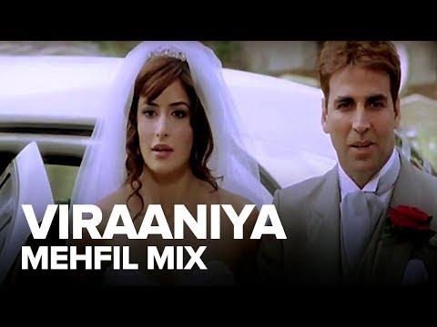 Viraaniya (Mehfil Mix) | Full Audio Song | Namastey London | Akshay Kumar, Katrina Kaif