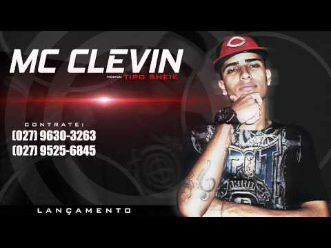 Mc Clevin - Tipo Sheik (DJR7) Lançamento 2014