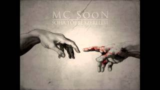 MC SooN - Soha többé szerelem