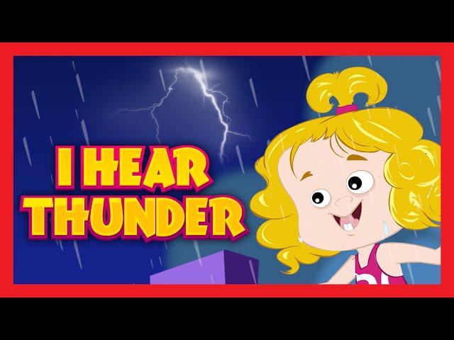 I Hear Thunder Nursery Rhyme
