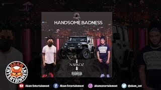 Narkoz - Handsome Badness [Audio Visual]