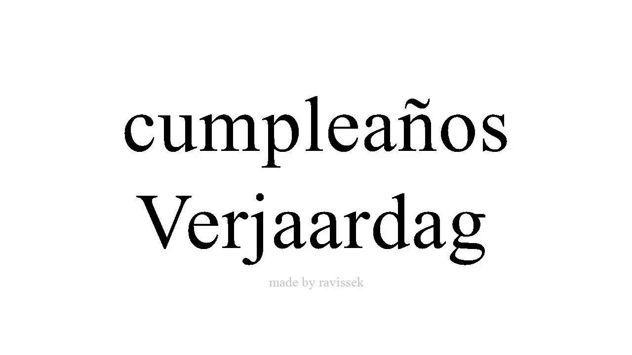 Spaans Leren Verjaardag Youtube