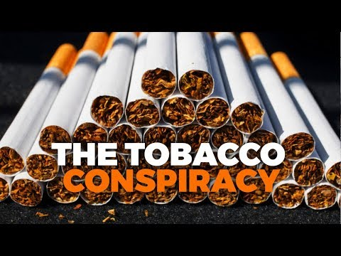 The Tobacco Conspiracy - Documentary