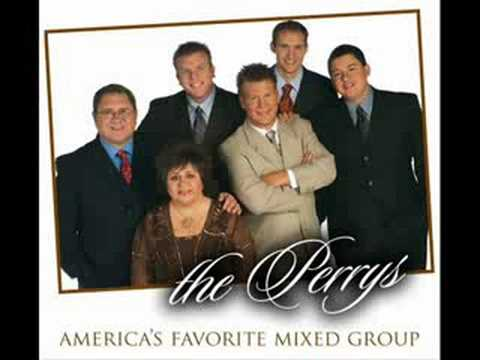 The Perrys  The Holy Hills Of Heaven Call Me