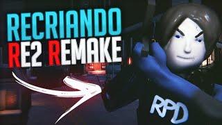 RECRIANDO RESIDENT EVIL 2 REMAKE SÓ QUE 1000X MELHOR!