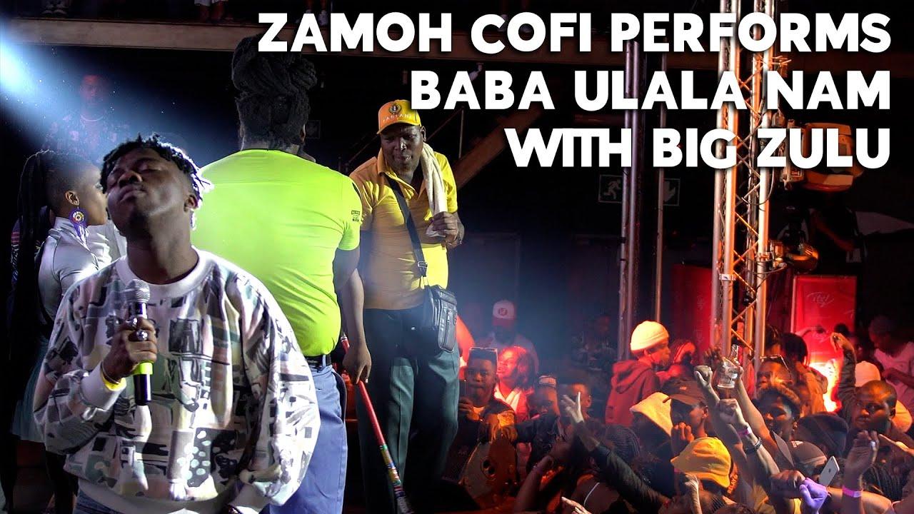 Zamoh Cofi  performs uBaba ulala nam with Big zulu