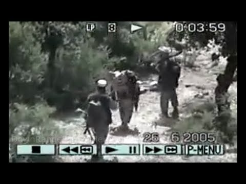 """""""Operation Red Wings""""  Ambush Footage 06/28/2005 