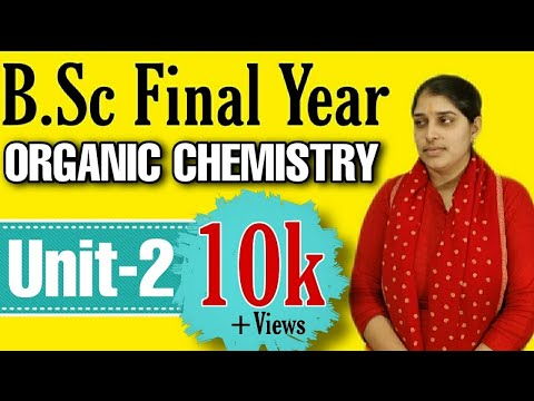 B.Sc Final Year | Organic Chemistry Unit-2 | Important for Exam | Poonam Mem | Sambhav Institute