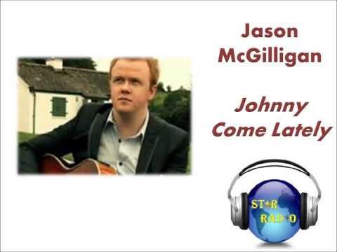 Jason McGilligan -- Johnny Come Lately