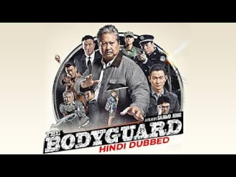 Download The Bodyguard (2021) Chinese Movies in Hindi Dubbed Full Action, Crime HD Sammo Hung, Jacqui Chan