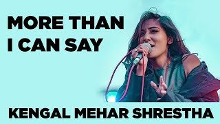 Kenjal Meher Shrestha - More than I can say