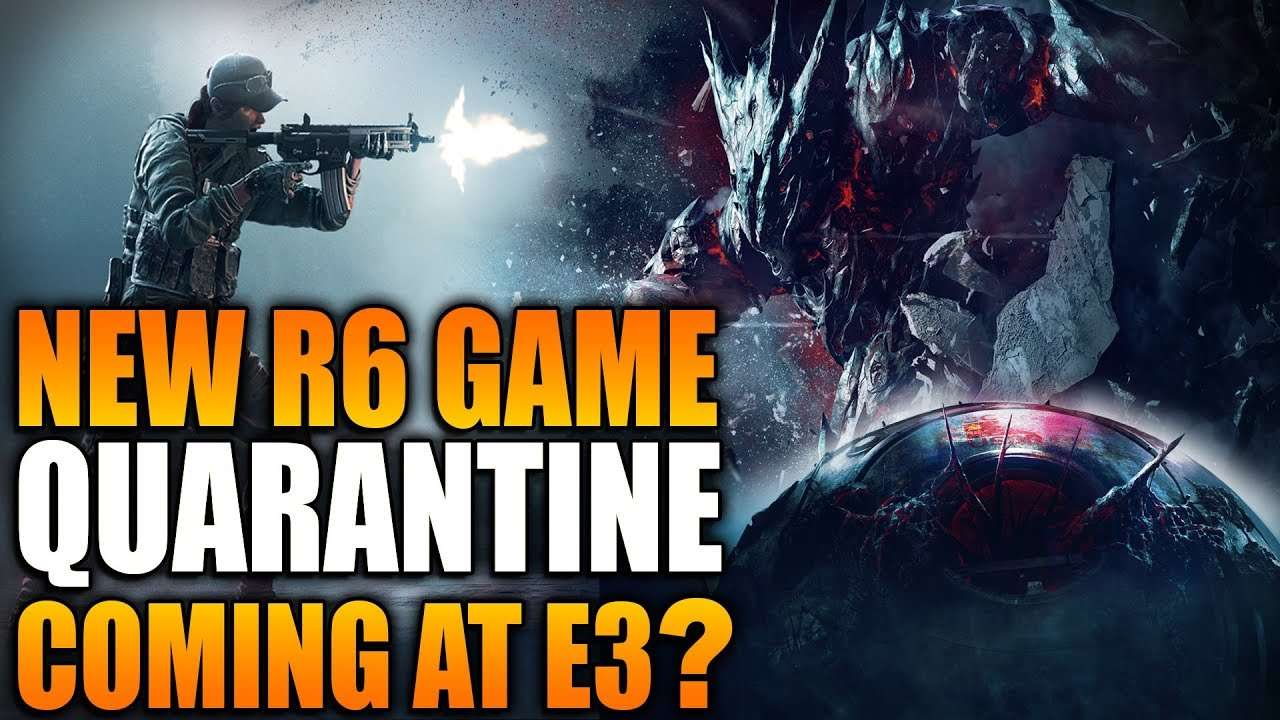 Rainbow Six Siege - In Depth: NEW R6 GAME: QUARANTINE - COMING TO E3? -  Outbreak 2?