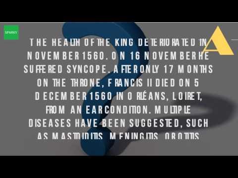 What Did King Francis II Die Of?
